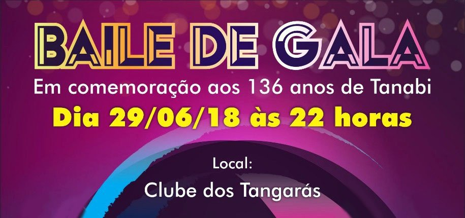 "Para comemorarmos os 136 anos de Tanabi, Cultura realiza o tradicional ""Baile de Gala"" dia 29 de junho"