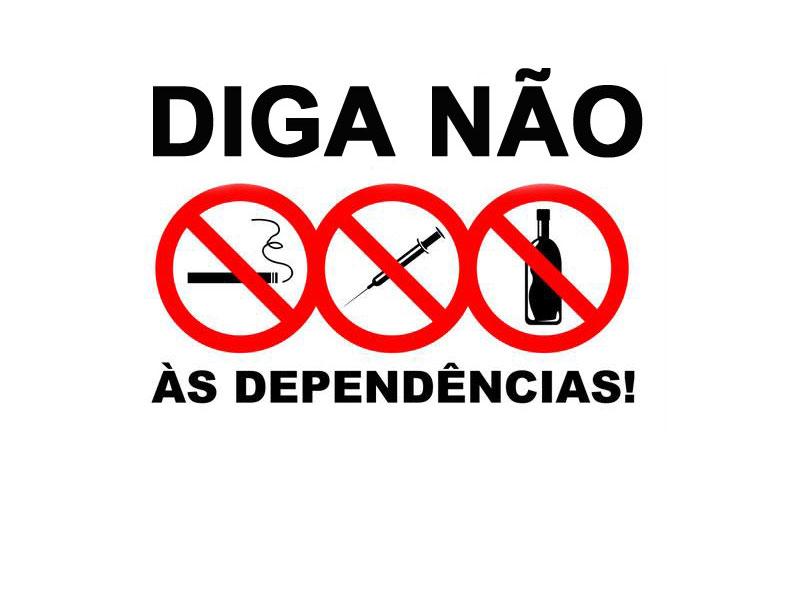 """Campanha """"Diga Não as Dependências"""""""