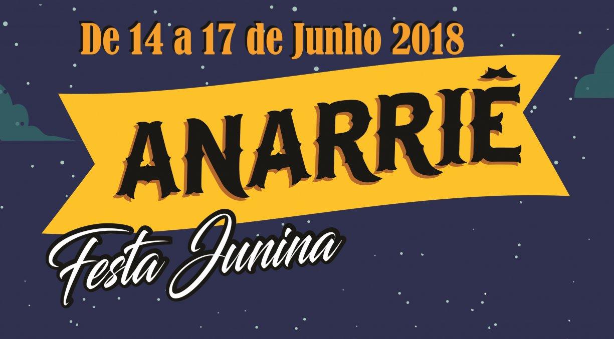 Nesta quinta-feira dia 14 e também nos dias 15, 16 e 17 acontece o Anarriê Festa Junina 2018